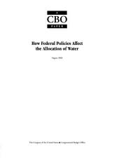 How federal policies affect the allocation of water