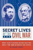 Secret Lives of the Civil War PDF