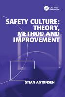 Safety Culture  Theory  Method and Improvement PDF