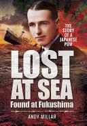 Lost at Sea Found at Fukushima