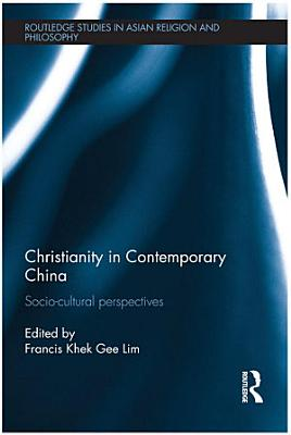 Christianity in Contemporary China PDF