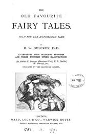 Our favourite fairy tales and famous histories, told for the hundredth time