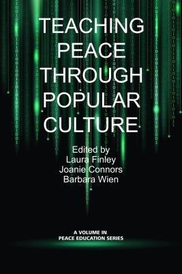 Teaching Peace Through Popular Culture