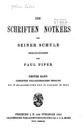 Die schriften Notkers und seiner Schule: Band 1