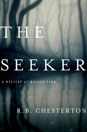 The Seeker: A Mystery at Walden Pond