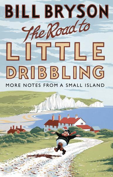 Download The Road to Little Dribbling Book