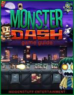 Monster Dash Game Guide
