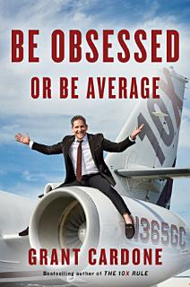 Be Obsessed Or Be Average Book