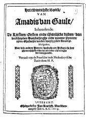 Het twintichste boeck, van Amadis van Gaule, inhoudende. De liefden, gesten ende manlijcke daden, van verscheyden, doorluchtighe ende vroome Princen ... Vertaelt uyt de Fransche in de Nederduytsche taele door H. F: Volume 1