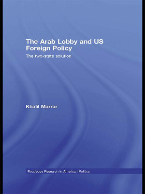 The Arab Lobby and US Foreign Policy PDF