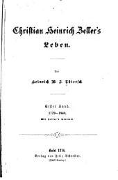 Christian Heinrich Zeller's Leben: Band 1