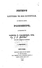 Peter's Letters to His Kinsfolk: To which is Added, Postscript Addressed to Samuel T. Coleridge