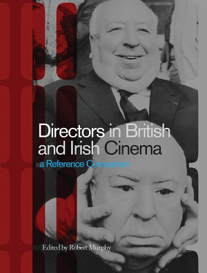 Directors in British and Irish Cinema