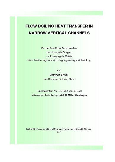 Flow Boiling Heat Transfer in Narrow Vertical Channels PDF