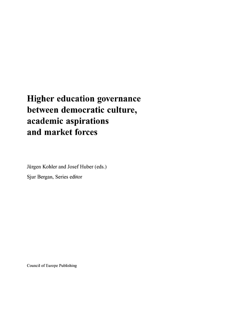 Higher Education Governance Between Democratic Culture, Academic Aspirations and Market Forces
