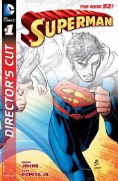 Superman by Geoff Johns and John Romita Jr. Director's Cut (2014-) #1