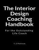 The Interior Design Coaching Handbook