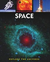 Questions and Answers about: Space