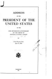 Address of the President of the United States: On the One Hundredth Anniversary of the Birth of General Ulysses S. Grant, at Point Pleasant, Ohio, April 27, 1922