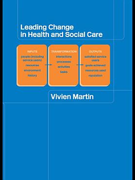 Leading Change in Health and Social Care PDF