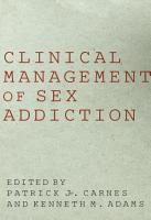 Clinical Management of Sex Addiction PDF