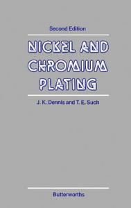 Nickel and Chromium Plating Book