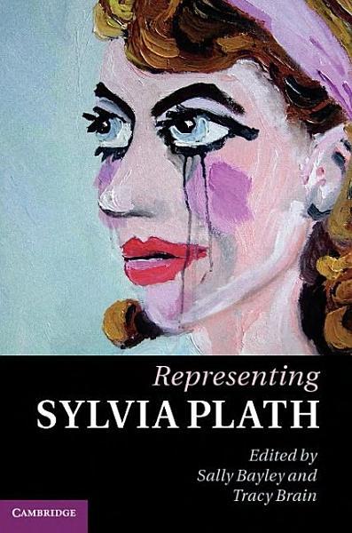Download Representing Sylvia Plath Book