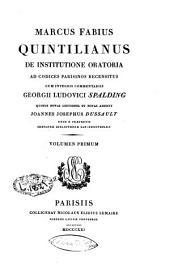 Marcus Fabius Quintilianus De institutione oratoria: Volume 1