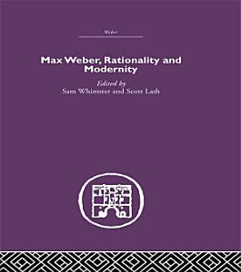 Max Weber  Rationality and Modernity PDF