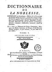 Dictionnaire de la noblesse, contenant les généalogies, l'histoire et la chronologie des familles nobles de France: Volume5