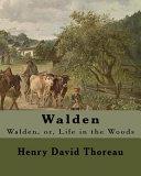 Walden By:Henry David Thoreau