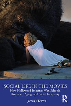 Social Life in the Movies PDF