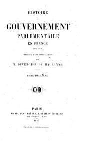 Histoire de gouvernement parlementaire en France: 1814-1848, précédée d'une introduction, Volume2