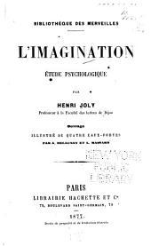 L'imagination: étude psychologique