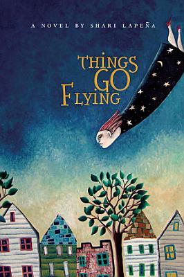 Things Go Flying