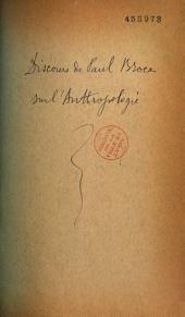 Discours sur l'anthropologie prononcé au Congrès de l'A.F.A.S. à Lyon en 1878