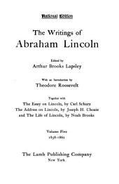 The Writings of Abraham Lincoln: 1858-1862