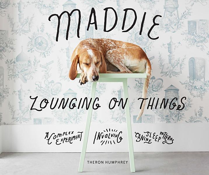 Download Maddie Lounging On Things Book