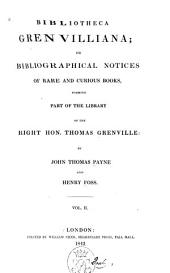 Bibliotheca Grenvilliana: Part 2, Issue 2
