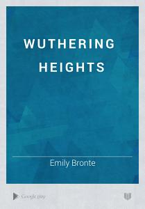 Wuthering Heights by Emily Bronte - Books on Google Play