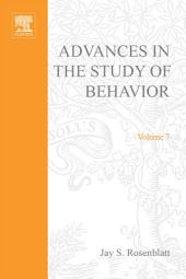 Advances in the Study of Behavior: Volume 7