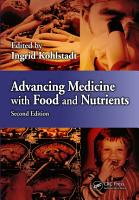 Advancing Medicine with Food and Nutrients PDF