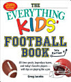 The Everything Kids  Football Book  7th Edition
