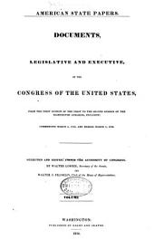 American State Papers: Documents, Legislative and Executive, of the Congress of the United States, Volume 1; Volume 6; Volume 23