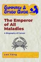 Summary   Study Guide   The Emperor of All Maladies PDF