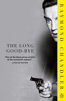 The Long Good bye