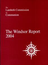 The Windsor Report, 2004