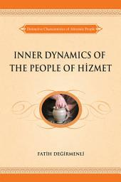 Inner Dynamics of the People of Hizmet: Distinctive Characteristics of Altruistic People