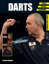 Darts: Skills - Tactics - Techniques