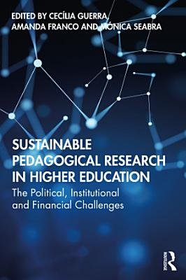 Sustainable Pedagogical Research in Higher Education